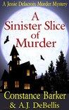 A Sinister Slice of Murder (Jessie Delacroix #1)