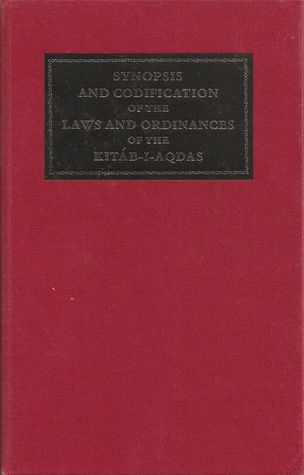 A Synopsis and Codification of the Kitáb-i-Aqdas