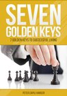 7 Golden Keys To Successful Living by Peter Capili Hansen
