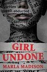 Girl Undone (TJ Peacock and Lisa Rayburn Mysteries #3)