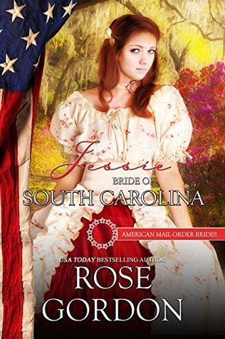 Jessie: Bride of South Carolina (American Mail-Order Bride #8)