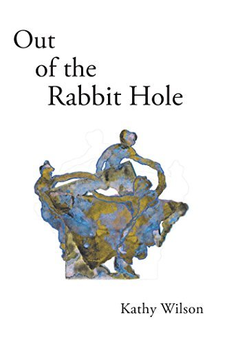 Out of the Rabbit Hole: A Memoir