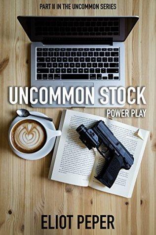 Uncommon Stock by Eliot Peper