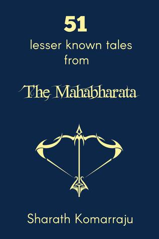 51 Lesser Known Tales From the Mahabharata (Mahabharata Companion, #1)