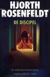 De discipel by Michael Hjorth