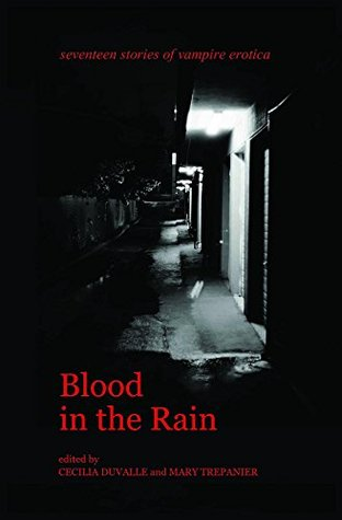 Blood in the Rain by Cecilia Duvalle