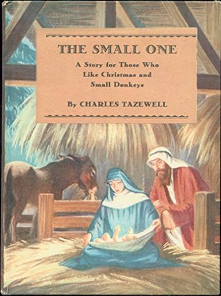 the-small-one-a-story-for-those-who-like-christmas-and-small-donkeys