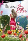 El paraíso de Elva by Felicidad Ramos