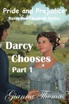 Darcy Chooses - Part 1