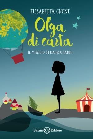 Olga di carta: Il viaggio straordinario (Olga Papel, #1)