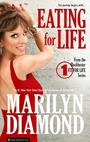 Eating for Life (Fit for Life Book 1)