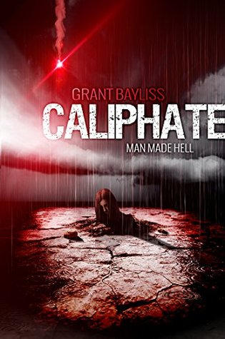 Caliphate: Man Made Hell