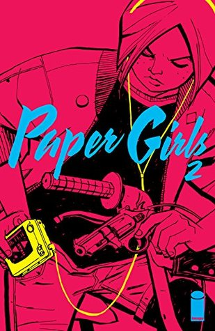 Paper Girls #2 by Brian K. Vaughan