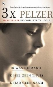 Dave Pelzer De complete trilogie 3x