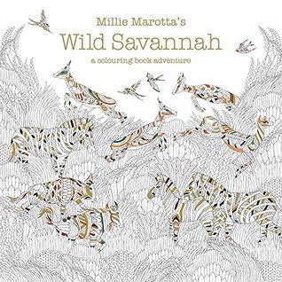 Millie Marottas Wild Savannah A Colouring Book Adventure