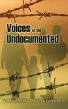 Voices of the Undocumented by Val Rosenfeld