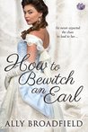 How to Bewitch an Earl (How To, #2)
