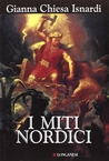 I miti nordici by Gianna Chiesa Isnardi