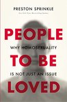People to Be Loved: Why Homosexuality Is Not Just an Issue
