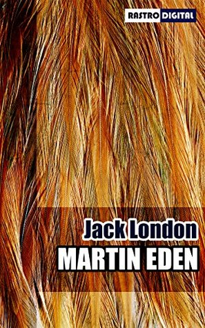 Martin Eden (Illustrated with Notes and Biography)