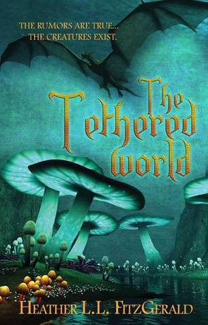 The Tethered World by Heather L.L. FitzGerald [cover image]