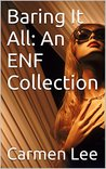 Baring It All: An ENF Collection
