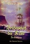 Bruderschaft der Küste - Die Entführung by Chris P. Rolls