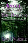 Angel: The Breach (The Angel Series Book 3)