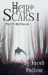 Oathbound (Heir of Scars I, Part Five)