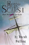 Dance and Echo (Heir of Scars I, Part Six)