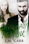 Giving All to You (The Giving Trilogy, #3)