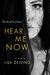 Hear Me Now by Lisa De Jong