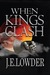 When Kings Clash (War of Wh...