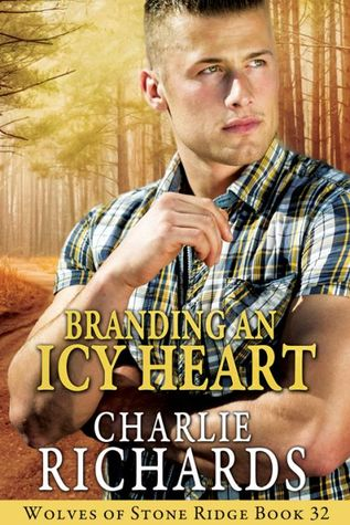 Branding an Icy Heart (Wolves of Stone Ridge #32)
