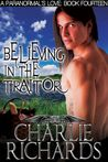 Believing In The Traitor (A Paranormal's Love #14)
