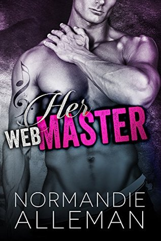 Her Web Master (Web Master, #1) by Normandie Alleman