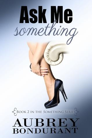 Ask Me Something (Something #2)