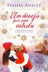 Um Desejo por Uma Estrela by Trisha Ashley