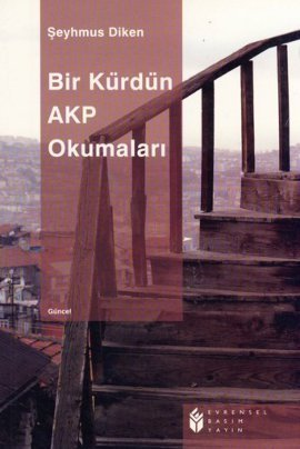 Bir Kürdün AKP Okumaları