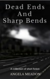 Dead Ends and Sharp Bends