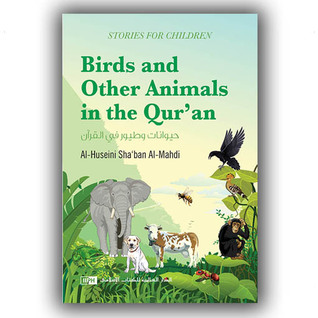 Birds and Other Animals in the Qur'an