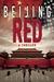 Beijing Red (Nick Foley #1)