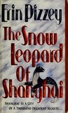The Snow Leopard Of Shanghai