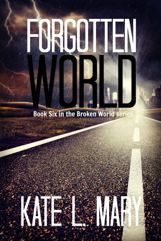 Forgotten World(Broken World 6) - Kate L. Mary