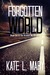 Forgotten World (Broken World, #6)