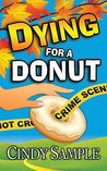 Dying for a Donut (Laurel McKay Mysteries, #5)
