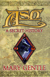 Ash: A Secret History (Book of Ash, #1-4)