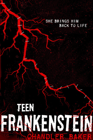 Teen Frankenstein (High School Horror Story #1)