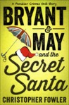 Bryant & May and the Secret Santa (Bryant & May, #11.5)