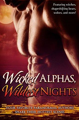Ebook Wicked Alphas, Wildest Nights by Anna Lowe DOC!